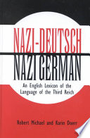Nazi-Deutsch/Nazi-German  : An English Lexicon of the Language of the Third Reich