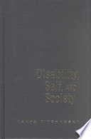 Disability, Self, and Society