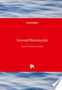 Seaweed Biomaterials