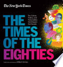 New York Times  The Times of the Eighties