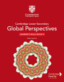Cambridge Lower Secondary Global Perspectives Stage 9 Learner s Skills Book