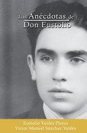 Las anécdotas de Don Eustolio