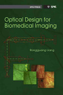 Optical Design for Biomedical Imaging