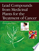 Lead Compounds From Medicinal Plants For The Treatment Of Cancer Book PDF