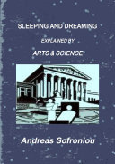 SLEEPING AND DREAMING EXPLAINED BY ARTS   SCIENCE