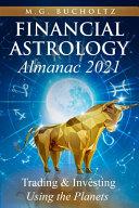 Financial Astrology Almanac 2021