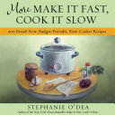 More Make It Fast  Cook It Slow