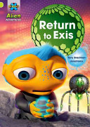 Project X  Alien Adventures  Lime  Return to Exis