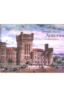 New York's Historic Armories: An Illustrated History