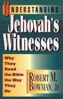 Understanding Jehovah's Witnesses