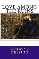 Love Among the Ruins ebook