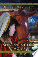The Bonemender s Choice