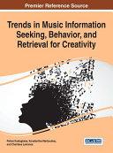 Trends in Music Information Seeking, Behavior, and Retrieval for Creativity Pdf/ePub eBook