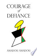 Courage of Defiance