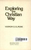 Exploring The Christian Way