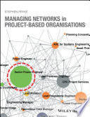 Managing Networks in Project Based Organisations Book