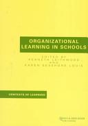 Organizational Learning in Schools