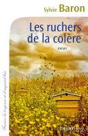 Les Ruchers De La Colere