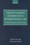 The Settlement of Disputes in International Law