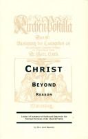 Christ Beyond Reason