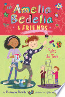 Amelia Bedelia   Friends  4  Amelia Bedelia   Friends Paint the Town