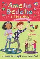 Amelia Bedelia & Friends #4: Amelia Bedelia & Friends Paint the Town Pdf/ePub eBook