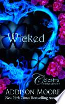 Wicked  Celestra Series 4