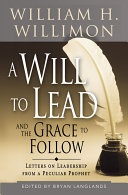 Pdf A Will to Lead and the Grace to Follow