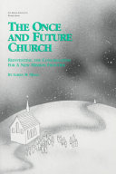 The Once and Future Church