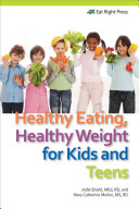 Healthy Eating  Healthy Weight for Kids and Teens