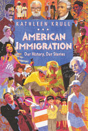 Book cover for American immigration : our history, our stories