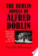 The Berlin Novels of Alfred Döblin