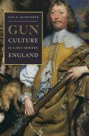 Gun Culture in Early Modern England Pdf/ePub eBook