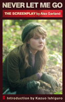 Never Let Me Go  Screenplay