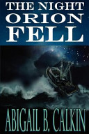 The Night Orion Fell