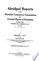Abridged Reports of the Interstate Commerce Commission and Current Digest of Decisions Under the Interstate Commerce Act  , Volume 7