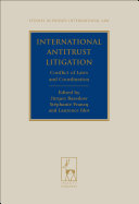 International Antitrust Litigation: Conflict of Laws and Coordination