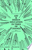 Art   Design Education in Times of Change Book