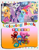 Pocoyo And My Little Pony Coloring Book