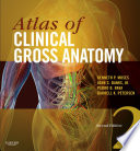 Atlas of Clinical Gross Anatomy E Book
