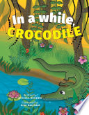 In a while, Crocodile