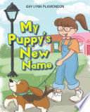 My Puppy s New Name Book
