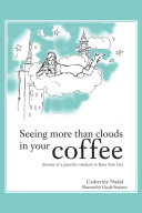 Seeing More Than Clouds in Your Coffee