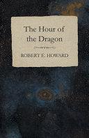 The Hour of the Dragon [Pdf/ePub] eBook