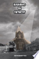 Raining in Detroit