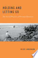 Holding and Letting Go