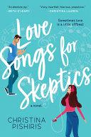Love Songs for Skeptics Book