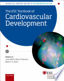 The ESC Textbook of Cardiovascular Development Book