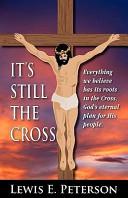 It s Still the Cross