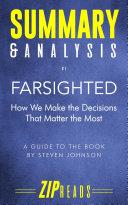 Summary & Analysis of Farsighted